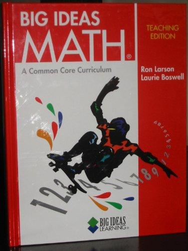 Big Ideas Math (Red) Teaching Edition: larson