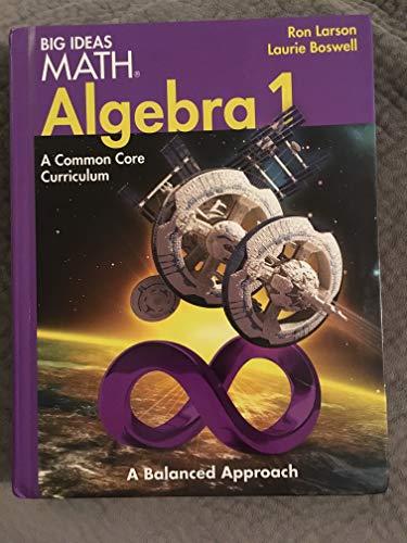 9781608404520: BIG IDEAS MATH Algebra 1: Common Core Student Edition 2014