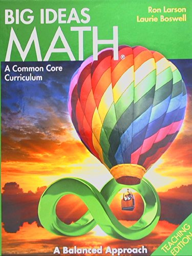 BIG IDEAS MATH: Common Core Teacher Edition: HOLT MCDOUGAL