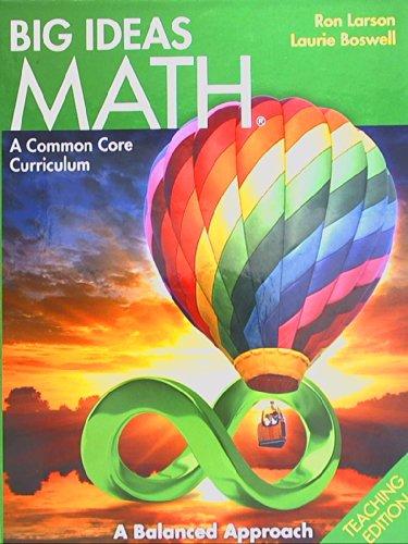 9781608404568: BIG IDEAS MATH: Common Core Teacher Edition Green 2014