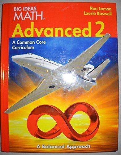 9781608405275: BIG IDEAS MATH Advanced 2: Common Core Student Edition 2014