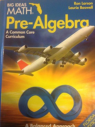 9781608405480: Larson Big Ideas Math Pre-Algebra 2015 Florida Student Edition