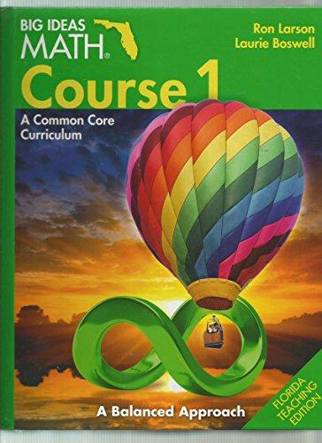 9781608405893: BIG IDEAS MATH COURSE 1 Common Core Florida Teaching Edition