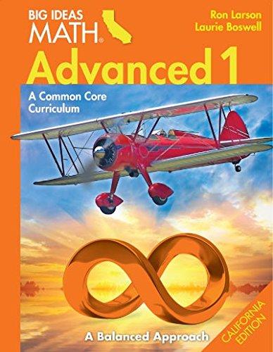9781608406739: Big Ideas Math Advanced 1 A Balanced Approach (California Edition)