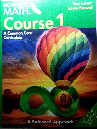 9781608406760: Big Ideas Math Course 1 A Common Core Curriculum CA Teaching Edition