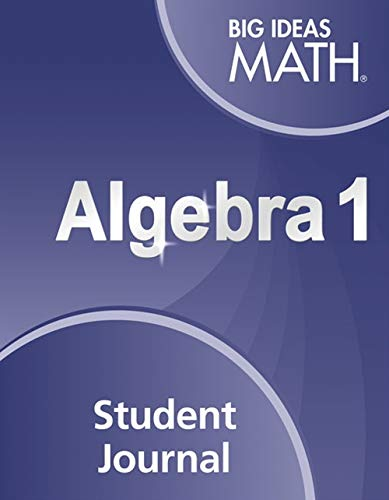 Big Ideas Math Algebra 1: Student Journal: HOUGHTON MIFFLIN HARCOURT