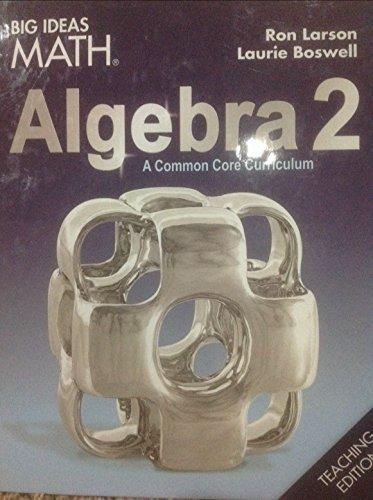 9781608408672: BIG IDEAS MATH Algebra 2: Common Core Teacher Edition 2015