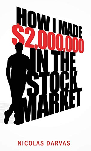 9781608425488: How I Made $2,000,000 in the Stock Market
