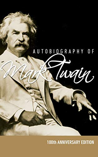 9781608427710: Autobiography of Mark Twain - 100th Anniversary Edition