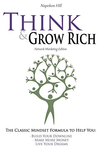 Think and Grow Rich - Network Marketing Edition (1608428990) by Napoleon Hill