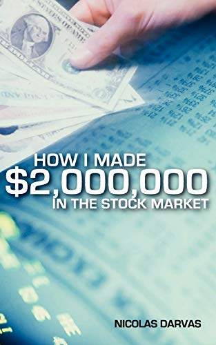 9781608429967: How I Made $2,000,000 in the Stock Market