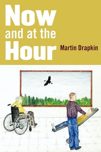 Now and at the Hour: Martin Drapkin