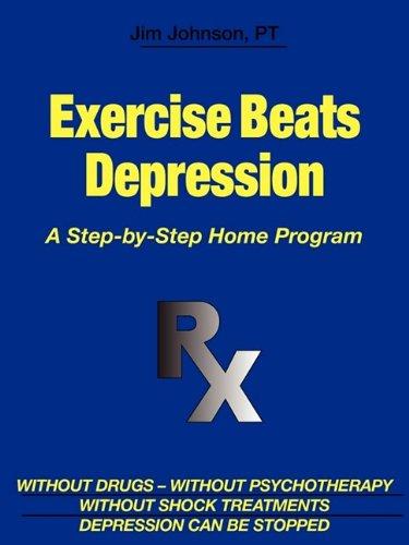 Exercise Beats Depression: Jim Johnson