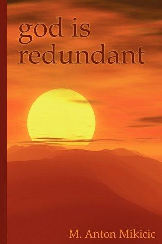 9781608441808: God Is Redundant