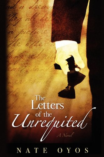 9781608442560: The Letters of the Unrequited