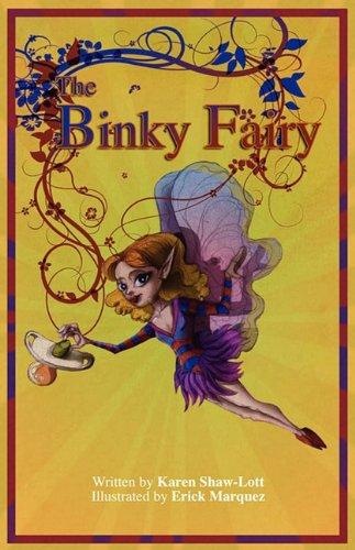 The Binky Fairy: Karen Shaw-Lott