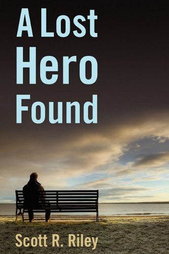 9781608443895: A Lost Hero Found
