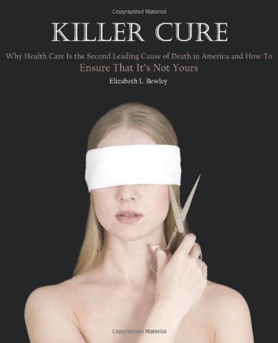 Killer Cure: Bewley, Elizabeth L.