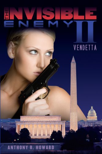 The Invisible Enemy II: Vendetta: Anthony R. Howard