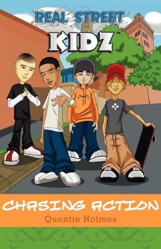 9781608445219: Real Street Kidz: Chasing Action