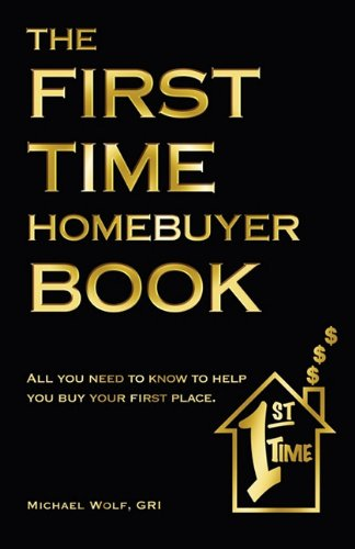 9781608445752: The First Time Home Buyer Book