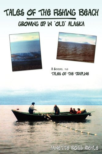 9781608446148: Tales of the Fishing Beach: Growing Up in 'Old' Alaska