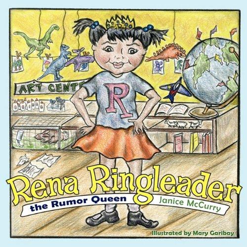 9781608447022: Rena Ringleader the Rumor Queen