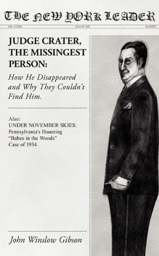 Judge Crater, The Missingest Person: How He Disappeared and Why They Couldn't Find Him: John ...