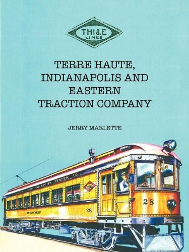 Terre Haute, Indianapolis and Eastern Traction Company: Marlette, Jerry
