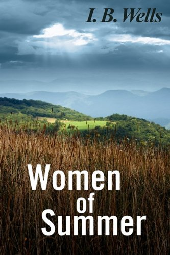 Women of Summer: I. B. Wells