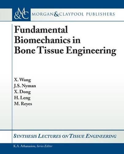 9781608451692: Fundamental Biomechanics in Bone Tissue Engineering (Synthesis Lectures on Tissue Engineering)