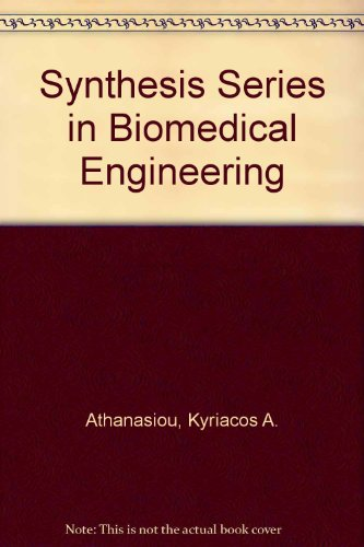 9781608451883: Synthesis Series in Biomedical Engineering: v. 5