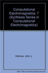 9781608453092: 7: Computational Electromagnetics