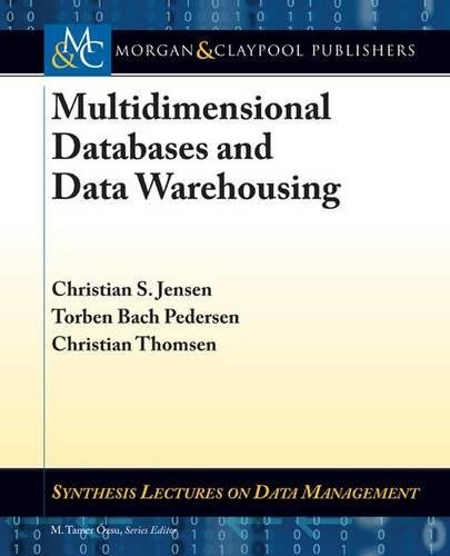 9781608455379: Multidimensional Databases and Data Warehousing (Synthesis Lectures on Data Management)