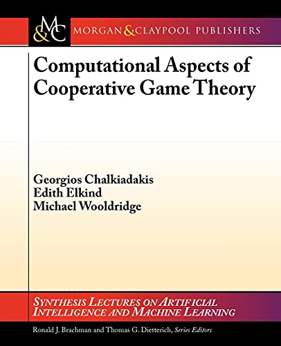 9781608456529: Computational Aspects of Cooperative Game Theory (Synthesis Lectures on Artificial Intelligence and Machine Le)