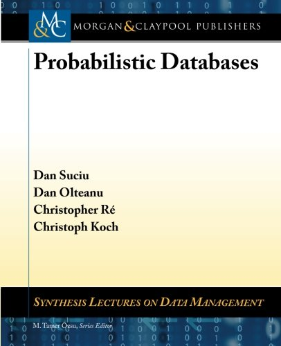 9781608456802: Probabilistic Databases (Synthesis Lectures on Data Management)
