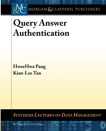 9781608457656: Query Answer Authentication (Synthesis Lectures on Data Management)
