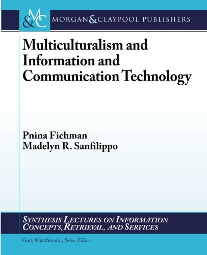 Multiculturalism and Information and Communication Technology: Pnina Fichman
