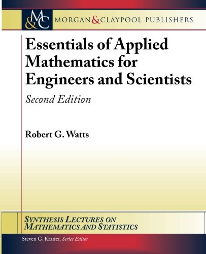 Synthesis Lectures on Mathematics and Statistics Essentials: Robert G. Watts