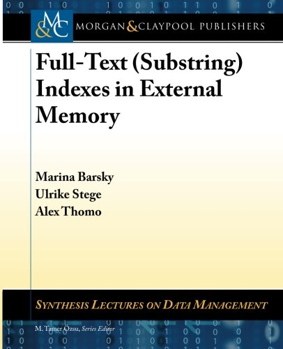 9781608457953: Full-Text (Substring) Indexes in External Memory (Synthesis Lectures on Data Management)