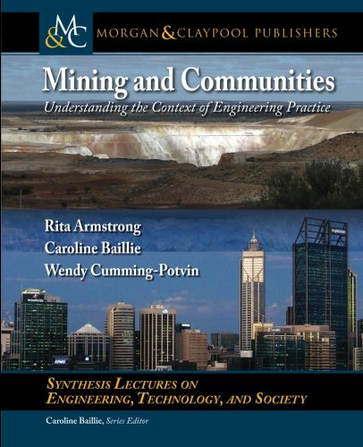 Mining and Communities: Understanding the Context of Engineering Practice (Synthesis Lectures on ...