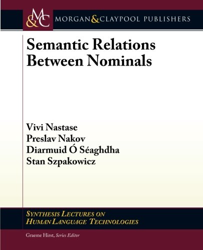 Semantic Relations Between Nominals: Preslav Nakov