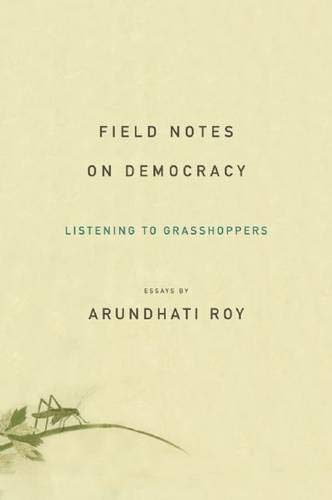 9781608460243: Field Notes on Democracy: Listening to Grasshoppers