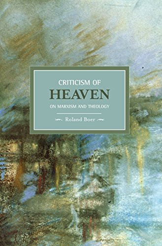 9781608460311: Criticism of Heaven: On Marxism and Theology (Historical Materialism)