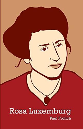 9781608460748: Rosa Luxemburg