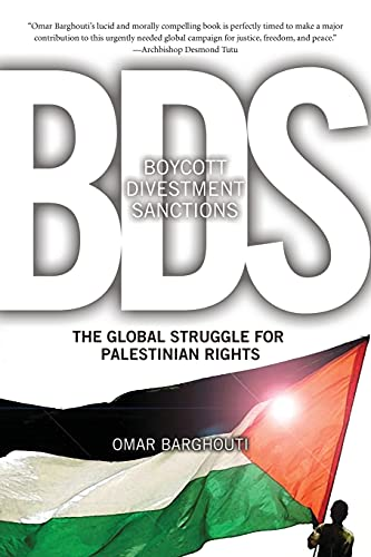 9781608461141: Boycott, Divestment, Sanctions: The Global Struggle for Palestinian Rights
