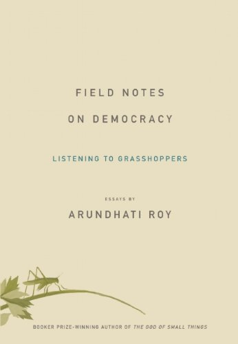 9781608461172: Field Notes on Democracy: Listening to Grasshoppers