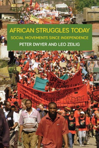 African Struggles Today: Sovial Movements Since Independence: Leo Zeilig