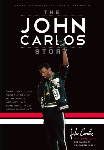 9781608461271: The John Carlos Story: The Sports Moment That Changed the World