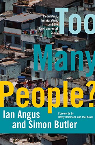 9781608461400: Too Many People?: Population, Immigration, and the Environmental Crisis